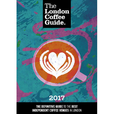 London Coffee Guide 2017 is here!